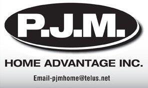 P.J.M Home Advantage Inc.